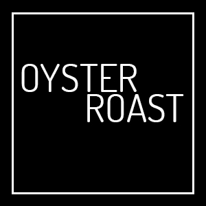 Weekend Oyster Roasts